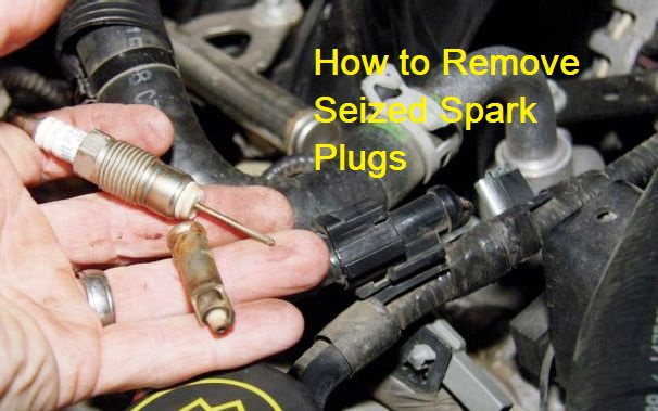 How to Remove Seized Spark Plugs